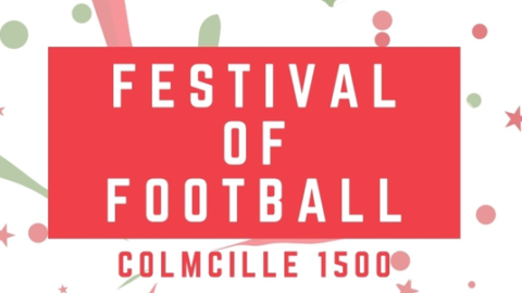 Colmcille 1500 Festival of Football